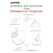 Geometry problems and solutions from Mathematical Olympiads
