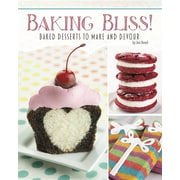 Baking Bliss!: Baked Desserts to Make and Devour (Custom Confections)