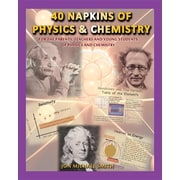 40 Napkins of Physics and Chemistry