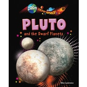 Pluto and the Dwarf Planets (Zoom Into Space (Ruby Tuesday Books))