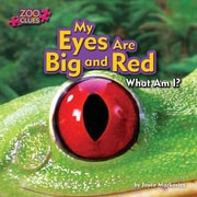 My Eyes Are Big and Red (Little Bits! First Readers: Zoo Clues)