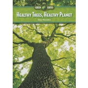 Healthy Trees, Healthy Planet (Our Green Earth)