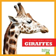 Giraffes (My First Animal Library)