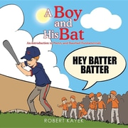 A Boy and His Bat: An introduction to Poetry and Baseball Fundamentals
