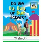 Do We By, Buy, or Bye Tickets? (Homophones)