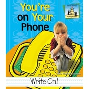 You're on Your Phone (Homographs)