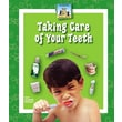 Taking Care of Your Teeth (Healthy Habits)