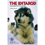 The Iditarod: The Greatest Win Ever (Cover-To-Cover Books)