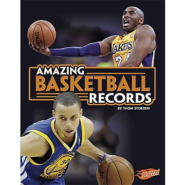 Amazing Basketball Records (Epic Sports Records)