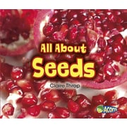 All About Seeds (All About Plants)