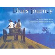 Blues Journey (Bccb Blue Ribbon Nonfiction Book Award (Awards))