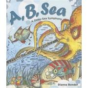A, B, Sea: A Deep Sea Symphony