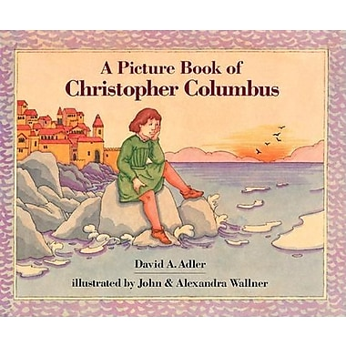 A Picture Book of Christopher Columbus (Picture Book Biography)