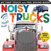 Noisy Trucks (My First Touch and Feel Sound Book)