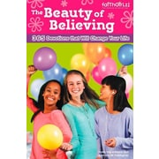 The Beauty of Believing: 365 Devotions that Will Change Your Life (Faithgirlz!)