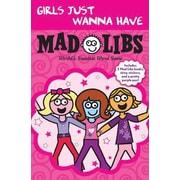 Girls Just Wanna Have Mad Libs Box Set (3 Books)