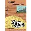 Bayo the Boo Cow
