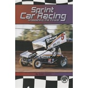 Sprint Car Racing: Unleashing the Power (Cover-To-Cover Books)