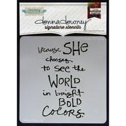 """Donna Downey Stencils 8 1/2"""" x 8 1/2"""" Signature Stencil, She Chooses"""