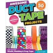"Design Originals ""Awesome Duct Tape Projects: Also includes: Washi Masking & FrogTape: More.."" Book"