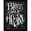 "Melissa Frances ""Bless Your Heart"" Chalkboard Canvas Print"