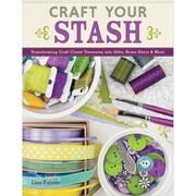 "Design Originals ""Craft Your Stash: Transforming Craft Closet Treasures into Gifts/Home.."" Book"