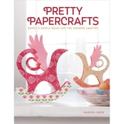 "Design Originals ""Pretty Papercrafts: Sweet & Simple Ideas For The Mordern Crafter"" Book"