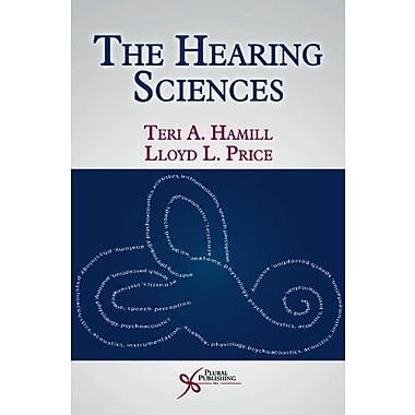 The Hearing Sciences, Used Book (9781597561990)