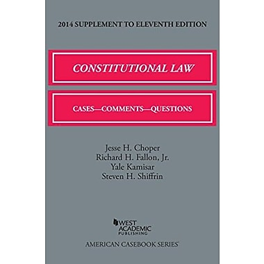 Constitutional Law: Cases, Comments, and Questions, 11th, 2014 Supplement (American Casebook Series), New Book (9781628100792)