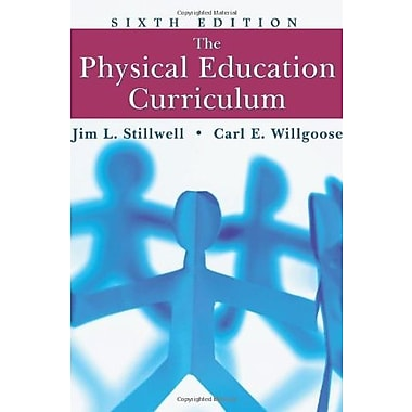 The Physical Education Curriculum, Used Book (9781577663881)
