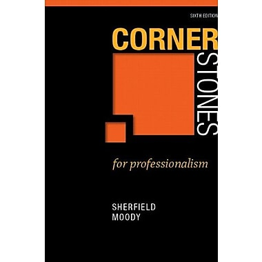 Cornerstones for Professionalism, 2012 Update, 2nd Edition, (Cornerstones Franchise), New Book (9780321871046)