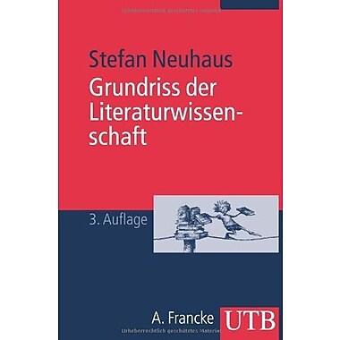 Grundriss der Literaturwissenschaft, Used Book (9783825224776)