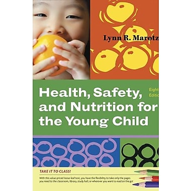 Bundle: Cengage Advantage Books: Health, Safety, & Nutrition for the Young Child, New Book (9781133150800)