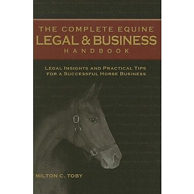 The Complete Equine Legal & Business Handbook, Used Book (9781581501575)