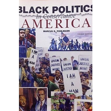 Black Politics in Conservative America, New Book (9781597380126)
