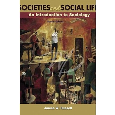 Societies and Social Life: An Introduction to Sociology, Second Edition, New Book (9781597380201)