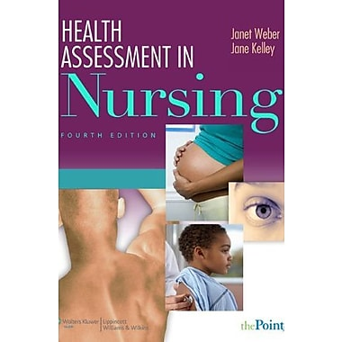 Health Assessment in Nursing (Point (Lippincott Williams & Wilkins)), New Book (9781609133528)