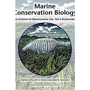 Marine Conservation Biology: The Science of Maintaining the Sea's Biodiversity, New Book (9781559636612)