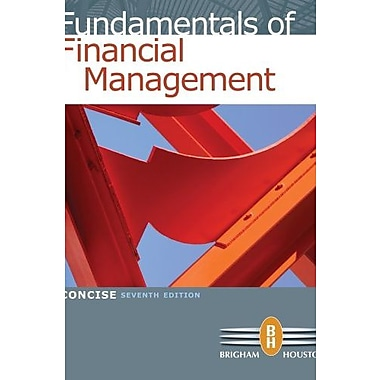 Bundle: Fundamentals of Financial Management, Concise Ed., New Book