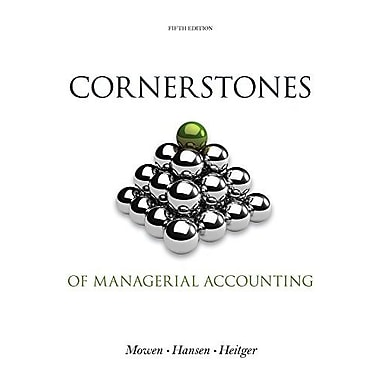 Bundle: Cornerstones of Managerial Accounting, 5th + CengageNOW Printed Access Card, New Book (9781285579252)