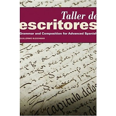Taller de escritores Student Edition w/ Supersite Plus Code (Supersite and Blackboard IM), New Book (9781617671616)