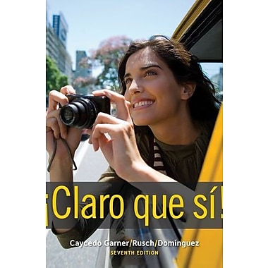Bundle: Claro que si!, 7th + Student Activities Manual + Premium Web Site Printed Access Card, Used Book (9781133292517)