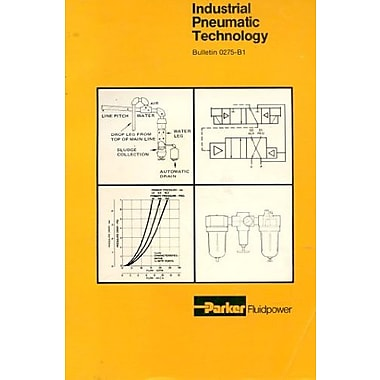 Industrial Pneumatic Technology Bulletin 0275-B1, (9781557690159)