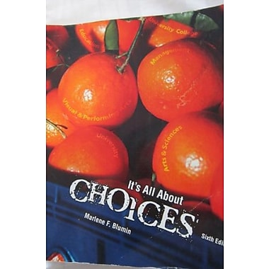 It's All About Choices, New Book (9781465202437)