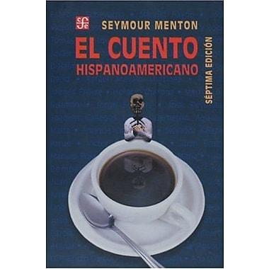 El Cuento Hispanoamericano: Antologia Critico-Historica (Spanish Edition), New Book (9789681669034)