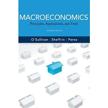 Macroeconomics: Principles, Applications and Tools, 7th Edition, New Book (9780132950381)