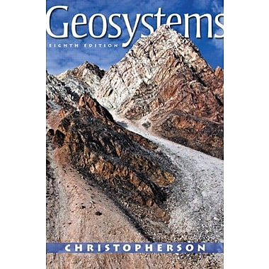 Geosystems: An Introduction to Physical Geography Plus MasteringGeography with eText, 8th Ed., Used Book (9780321767561)