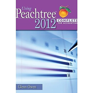Using Peachtree Complete 2012 for Accounting (with Data File and Accounting CD-ROM), New Book (9781133627289)