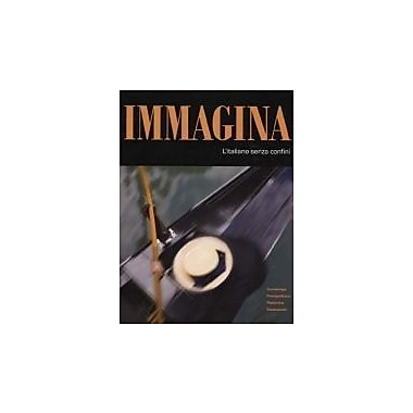 Immagina : L'italiano Senza Confini, New Book (9781605761206)