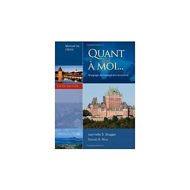 Quant A Moi...: Temoignages Des Francais Et Des Francophones, 5th Edition, Used Book (9781111354176)